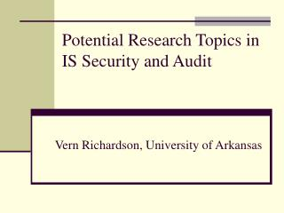 Potential Research Topics in IS Security and Audit