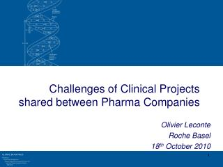 Challenges of Clinical Projects shared between Pharma Companies