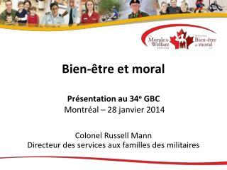 Bien-�tre et moral Pr�sentation au 34 e  GBC  Montr�al � 28 janvier 2014