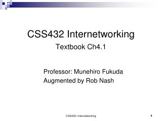 CSS432  Internetworking Textbook Ch4.1