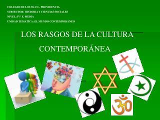 COLEGIO DE LOS SS.CC.- PROVIDENCIA SUBSECTOR: HISTORIA Y CIENCIAS SOCIALES NIVEL: IVº E. MEDIA