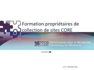 Formation propriétaires de collection de sites CORE
