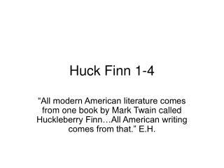 Huck Finn 1-4