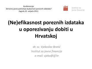 (Ne)efikasnost poreznih izdataka u oporezivanju dobiti u Hrvatskoj