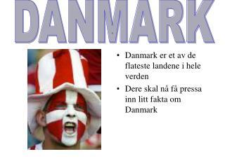 Danmark er et av de flateste landene i hele verden