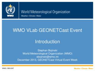 WMO VLab GEONETCast Event Introduction