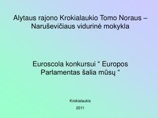 Alytaus rajono Krokialaukio Tomo Noraus – Naruševičiaus vidurinė mokykla
