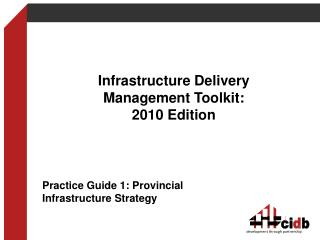 Infrastructure Delivery Management Toolkit:  2010 Edition