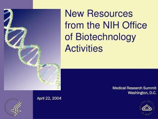 New Resources from the NIH Office of Biotechnology Activities
