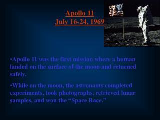 Apollo 11 July 16-24, 1969