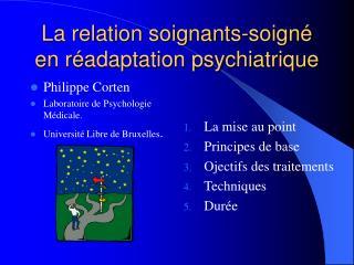 La relation soignants-soign  en r adaptation psychiatrique