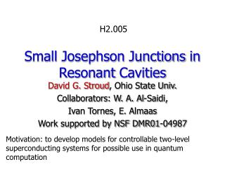 Small Josephson Junctions in Resonant Cavities