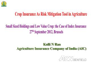 Crop Insurance As Risk Mitigation Tool in Agriculture