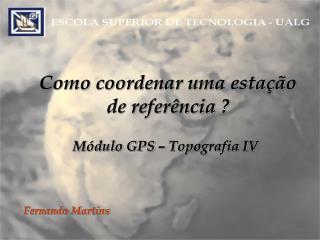 M�dulo GPS � Topografia IV