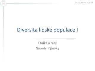 Diversita lidské populace I