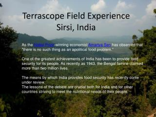 Terrascope Field Experience  Sirsi, India