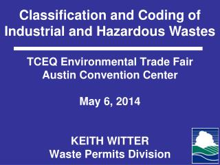 Classification and Coding of Industrial and Hazardous Wastes