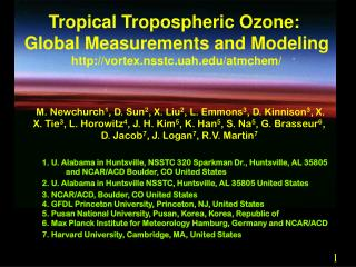 Tropical Tropospheric Ozone:  Global Measurements and Modeling