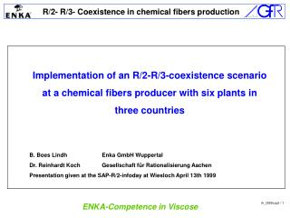 Implementation of an R/2-R/3-coexistence scenario at a chemical fibers producer with six plants in