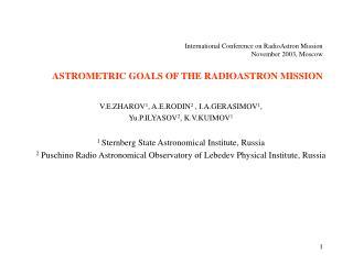 V.E.ZHAROV 1 , A.E.RODIN 2  , I.A.GERASIMOV 1 ,  Yu.P.ILYASOV 2 , K.V.KUIMOV 1