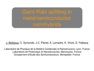 Giant Rabi splitting in metal/semiconductor nanohybrids