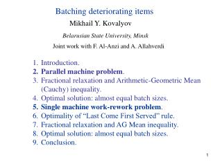 Batching deteriorating items