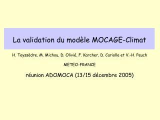 La validation du modèle MOCAGE-Climat