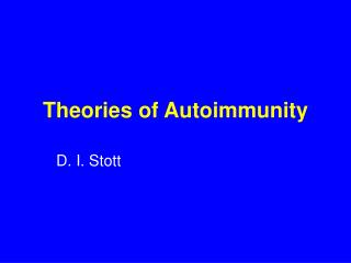 Theories of Autoimmunity