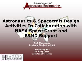 Astronautics & Spacecraft Design  Activities In Collaboration with NASA Space Grant and