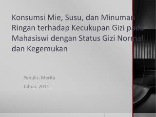 Penulis: Merita Tahun: 2011