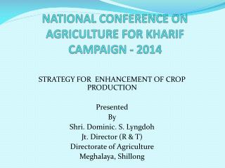 NATIONAL CONFERENCE ON AGRICULTURE FOR KHARIF CAMPAIGN - 2014