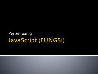 JavaScript (FUNGSI)