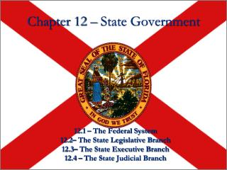 Chapter 12 – State Government