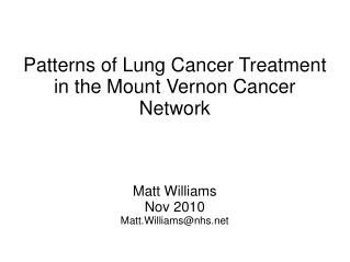 Patterns of Lung Cancer Treatment in the Mount Vernon Cancer Network