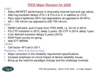 PIDS Major Revision for 2009 Logic: