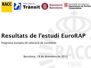 Resultats de l'estudi EuroRAP