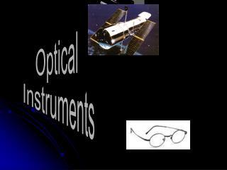 Optics instrumens