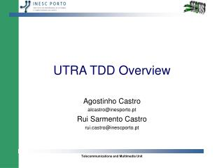 UTRA TDD Overview