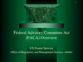 Purpose of FACA