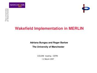 Wakefield Implementation in MERLIN
