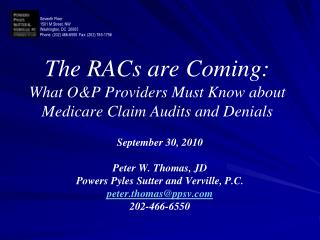 The RACs are Coming: What O&P Providers Must Know about Medicare Claim Audits and Denials