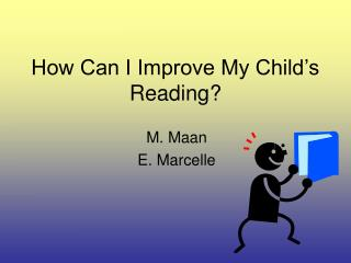 How Can I Improve My Child's Reading?