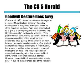 The CS 5 Herald