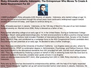 Ricky Ahluwalia (Jakarta, Indonesia); The Entreprenuer Who M