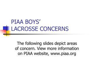 PIAA BOYS   LACROSSE CONCERNS