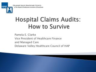 Hospital Claims Audits:  How to Survive