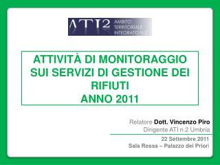 ATTIVITÀ  DI  MONITORAGGIO SUI SERVIZI  DI  GESTIONE DEI RIFIUTI ANNO 2011