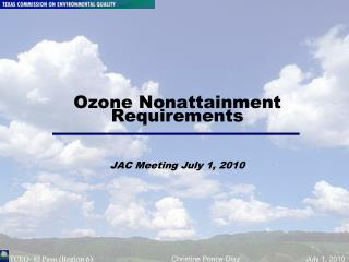 Ozone Nonattainment Requirements JAC Meeting July 1, 2010