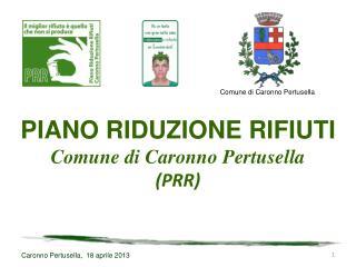 Caronno Pertusella,  18 aprile 2013