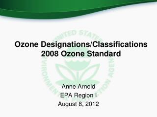 Ozone Designations/Classifications 2008 Ozone Standard